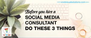 Hire a social media consultant