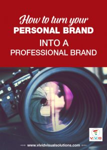 How to turn your personal brand into a professional Brand