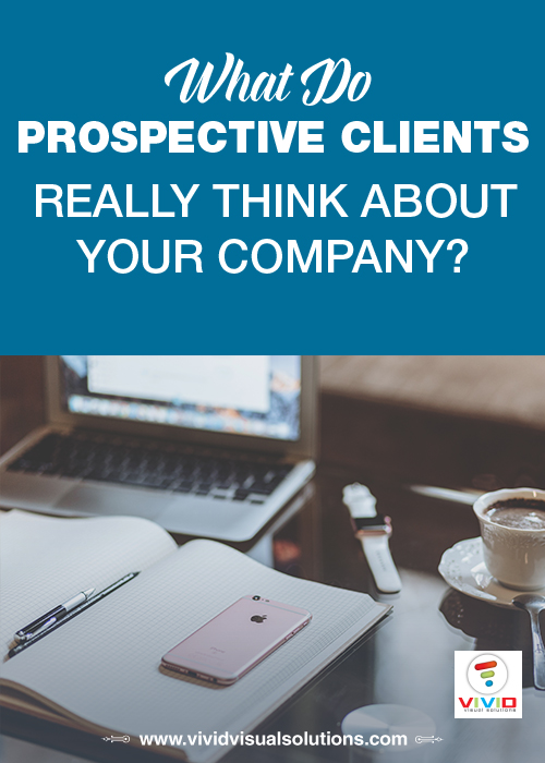 What do prospective clients really think about your company