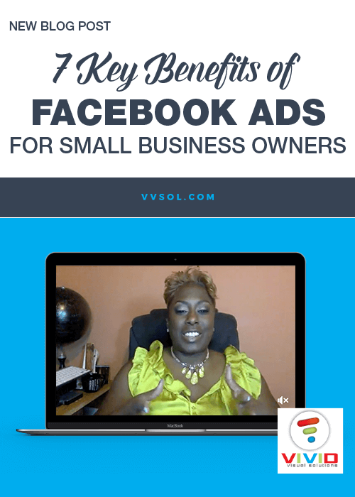 {Facebook Live Video} 7 key benefits of Facebook ads to a small business