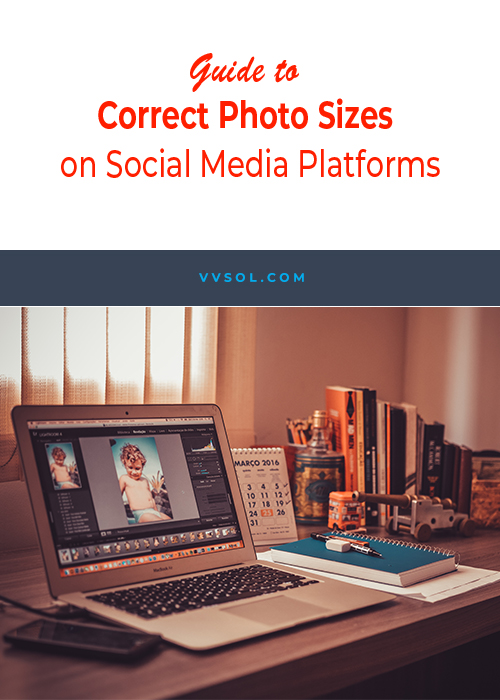Quick Tips: Guide to Correct Photo Sizes on Social Media Platforms