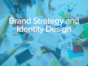 Brand Strategy and Identity Design
