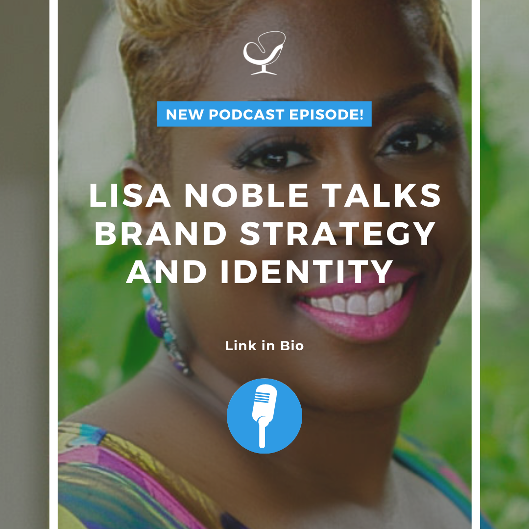 Lisa Noble talks brand strategy and identity