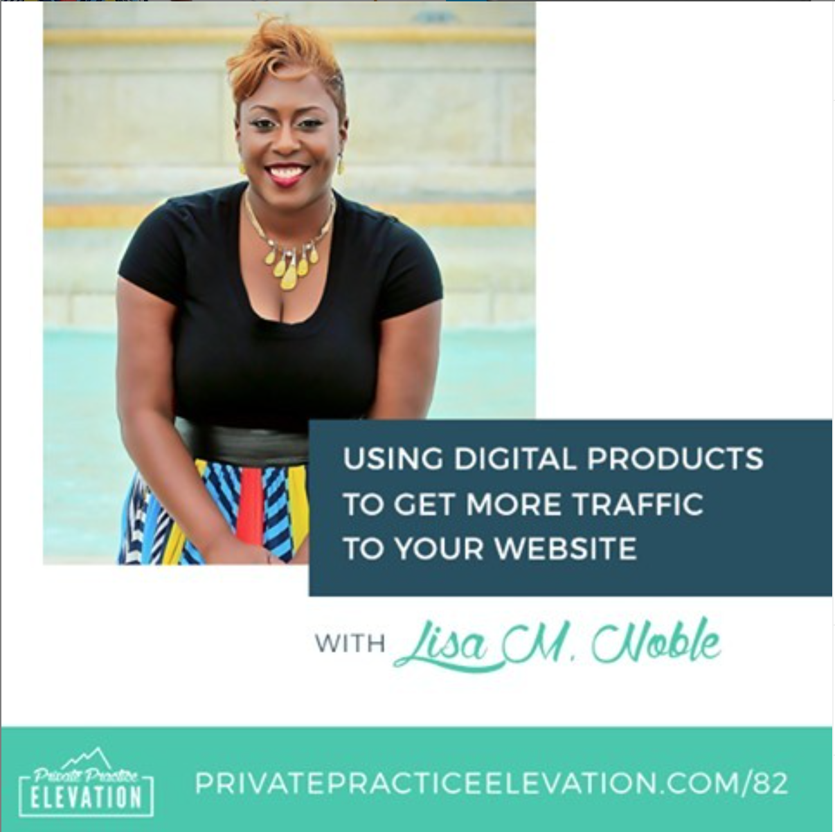 Lisa Noble featured on Private Practice Elevation Podcast